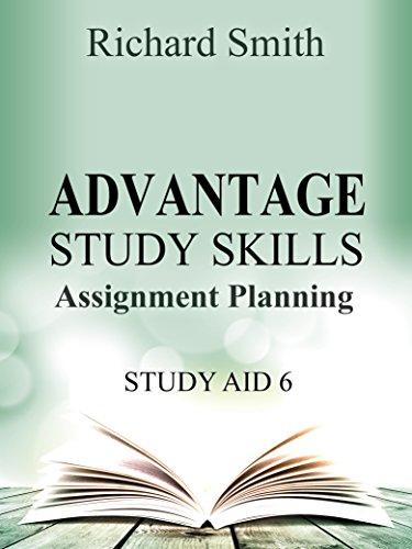 ADVANTAGE STUDY SKILLS: STUDY AID 6 (ASSIGNMENT PLANNING)