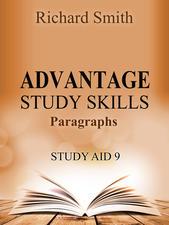 ADVANTAGE STUDY SKILLS: STUDY AID 9 (PARAGRAPHS)
